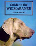 Guide to the Weimaraner by Gillian Burgoin 3 - £26.00