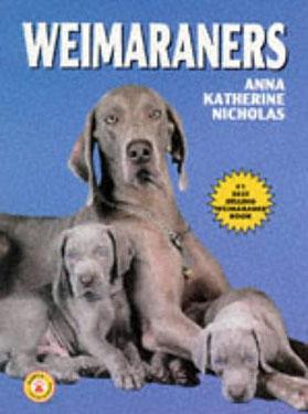 Weimaraners by Anna Katherine Nicholas Paperback 3 - £8.95