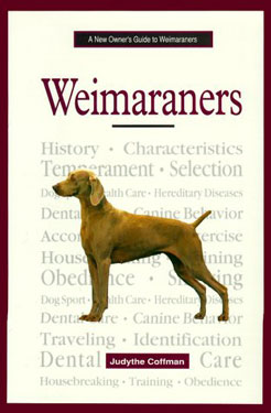 New Owners Guide to Weimaraners by Judythe Coffman 3 - £9.95